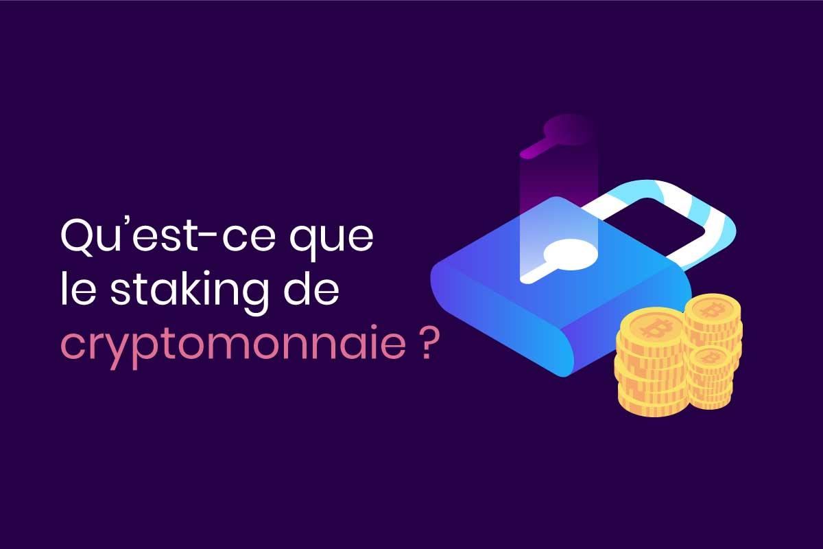 staking cryptomonnaies definition